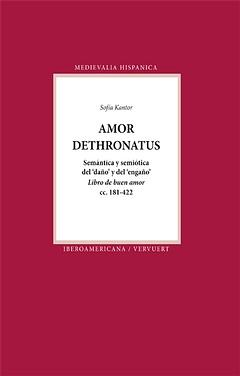 Amor dethronatus