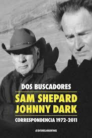 Dos buscadores. Sam Shepard - Johnny Dark